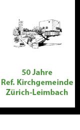 50 Jahre Ref. Kirche Leimbach